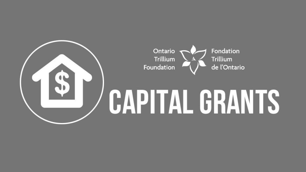 Ontario Trillium Foundation Capital Grants Program